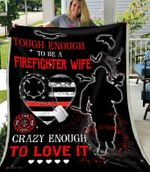 Blanket - Firefighter - Tough Wife