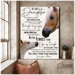 Teemodel - Horse - Canvas - To My Daughter - You Have Your Own Matches