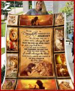 Custom Fleece Blanket - For Daughter From Dad - Lion - Journey