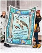 Blanket - Turtle - To My Daughter - You Will Always Be - Love Dad