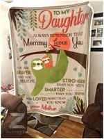 Blanket - Sloth - To My Daughter - Mommy Loves You