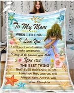 Fleece Blanket - To My Mom - You Are The Best Thing