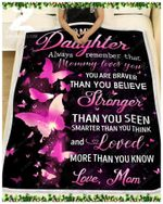 Blanket - Butterfly - To My Daughter - Mommy Loves You