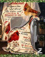 Custom Fleece Blanket - To My Husband - Cardinal - God Blessed The Broken Road