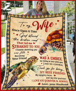 Custom Fleece Blanket - To My Wife - Wedding Anniversary - Turtle - God Blessed The Broken Road