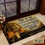 Personalized This Is Us A Little Bit Crazy A Little Bit Loud A Whole Lot Of Love Customized Doormat