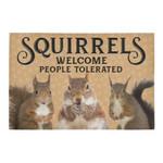 Squirrels Welcome People Tolerated Doormat