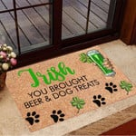 St Patricks Day Doormat Funny Irish You Brought Beer And Dog Treats St Pattys House Decor