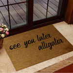 See Ya Later Alligator Doormat Funny Welcome Mats Gifts For New House