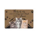 This Is Us A Little Bit Of Crazy A Little Bit Loud And Whole A Lot Of Love Cats Doormat
