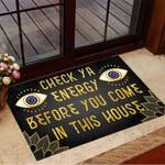 Evil Eye Doormat Check Ya Energy Before You Come In This House Funny Door Mats Front Door