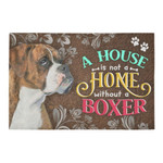 A House Is Not A Home Without Boxer Doormat