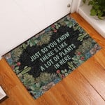 Just So You Know Theres Like A Lot Of Plants In Here Succulent Doormat
