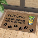 Hope You Brought Tequila And Dog Treats - Doormat  Welcome Mat