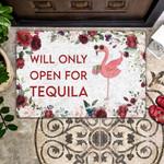 Flamingo Will Only Open For Tequila - Flamingo Doormat - Wine Doormat  Welcome Mat  House Warming Gift