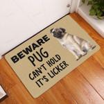 Beware Pug Cant Hold Licker Funny Outdoor Indoor Wellcome Doormat