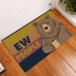 Ew People Bear Funny Outdoor Indoor Wellcome Doormat