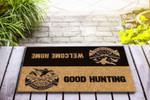 Good hunting Funny Outdoor Indoor Wellcome Doormat