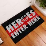 Heroes Enter Here Firefighter Funny Outdoor Indoor Wellcome Doormat