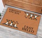 Boxer I Say Hello You Say Goodbye Funny Outdoor Indoor Wellcome Doormat
