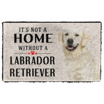 3D Its Not A Home Without A Labrador Retriever Custom Doormat