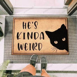 Hes Kinda Weird Funny Outdoor Indoor Wellcome Doormat