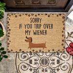 Dog Lovers  Door Mat Sorry If You Trip Over