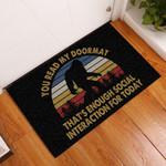 Door Mat Enough For Today Bigfoot