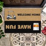 Door Mat Whiskey - Have Fun  Welcome Home