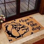 Hope you like dog Bulldog Doormat  Welcome Mat