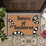 Beaware Of Sandworms Doormat  Welcome Mat  House Warming Gift
