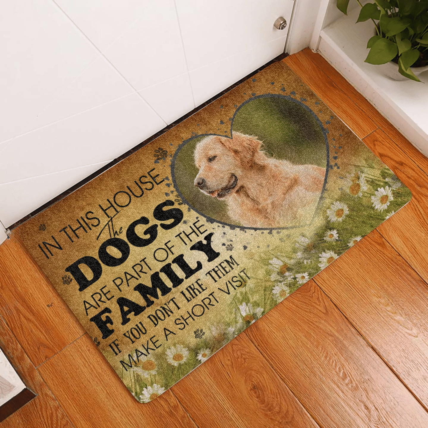 Dog Lovers  Door Mat Photo Customizable    In this House The Dogs are part of the Family