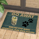 Go away unless you have cocktail and dog treats Funny Outdoor Indoor Wellcome Doormat