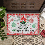 Gin-gle All The Way All Over Printing Funny Outdoor Indoor Wellcome Doormat