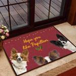 Hope you like Papillion Dog Funny Outdoor Indoor Wellcome Doormat