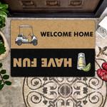 Lovers  Door Mat Tequila - Have Fun  Welcome Home