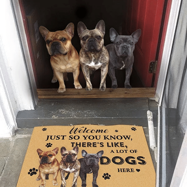 Dog Lovers Door mat  French Bulldog A Lot Of Dogs Here