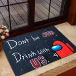 Among Us Doormat Dont Be SUS Drink with Us  Welcome Mat  House Warming Gift