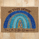 Autism Doormat In This Home Its Ok To Be Different  Welcome Mat  House Warming Gift