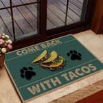 Come Back With Tacos Funny Outdoor Indoor Wellcome Doormat