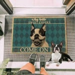 French Bull Dog Come On In Funny Outdoor Indoor Wellcome Doormat