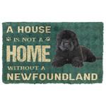 3D A House Is Not A Home Newfoundland Dog Doormat