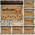 Whiskey Dog Treats Lovers  Door Mat Welcome Hope You Brought