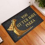 Door Mat You Otter Have Pizza