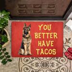 German Shepherd You Better Have Tacos Doormat Non Slip Indoor Outdoor Thin Doormat For Sale
