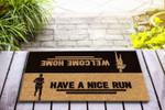 Have a nice run Funny Outdoor Indoor Wellcome Doormat