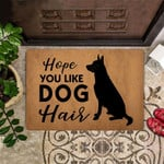 German Shepherd Hope You Like Dog Hair Doormat Home Depot Front Door Mat Entry Porch Mat