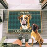 Boxer  Dog Come On In Funny Outdoor Indoor Wellcome Doormat