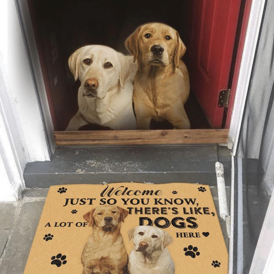 Dog Lovers Door mat bLabrador A Lot Of Dogs Here