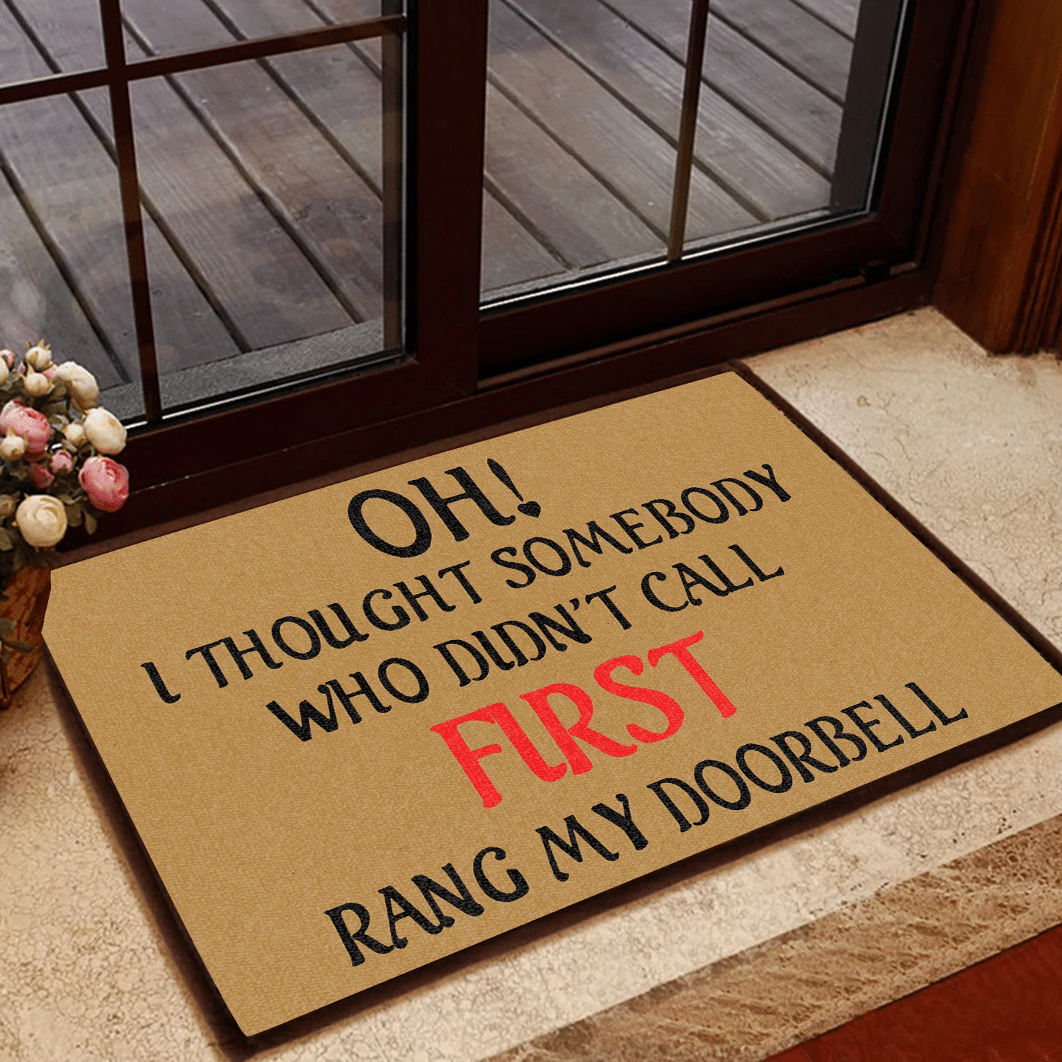 Funny Rubber Door Mat   Who Didnt Call First